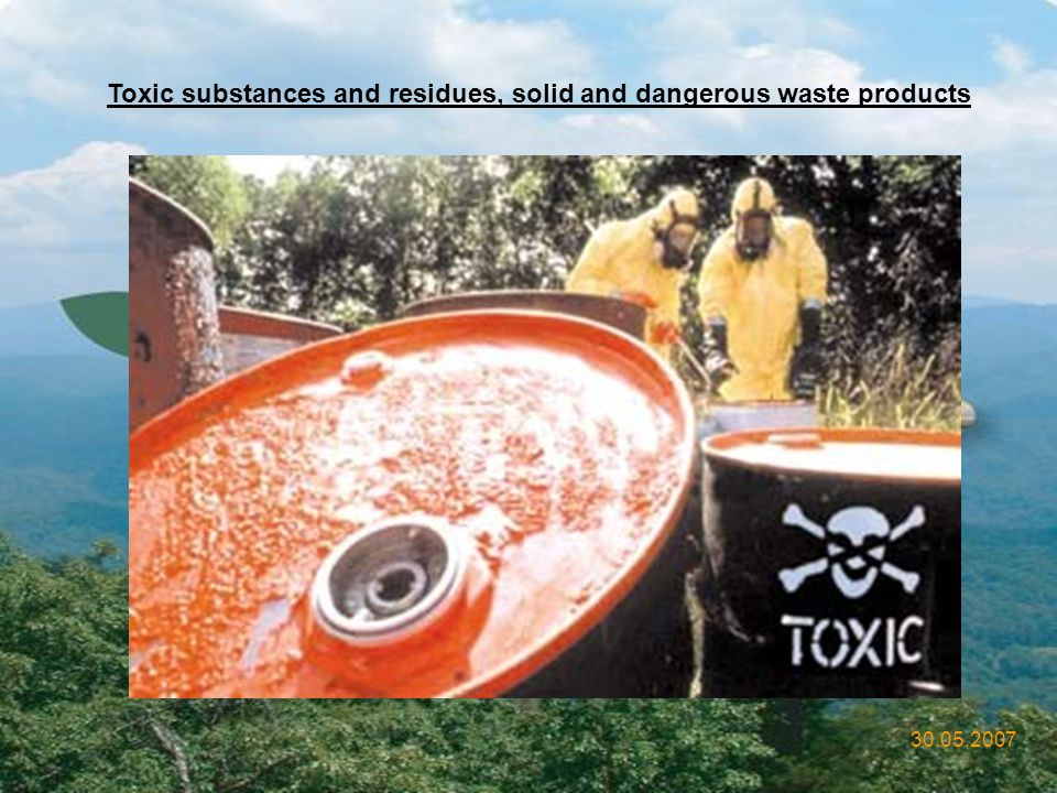 Toxic substances and residues, solid and dangerous waste products