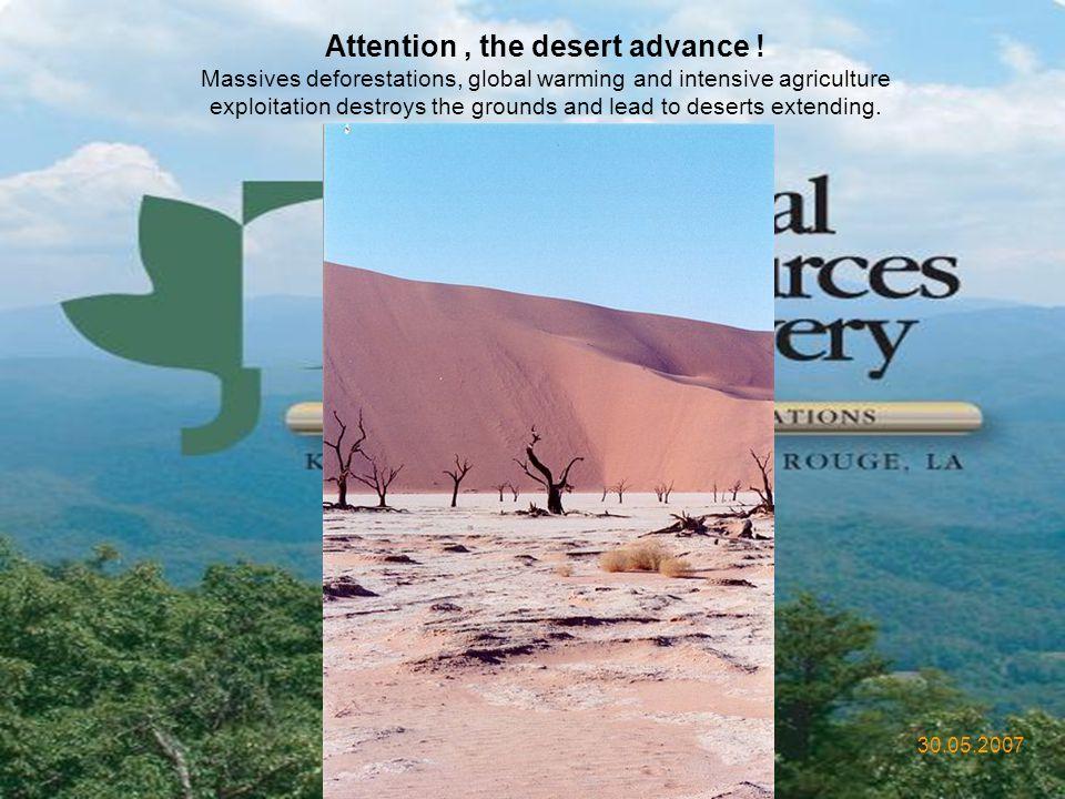 Attention , the desert advance !