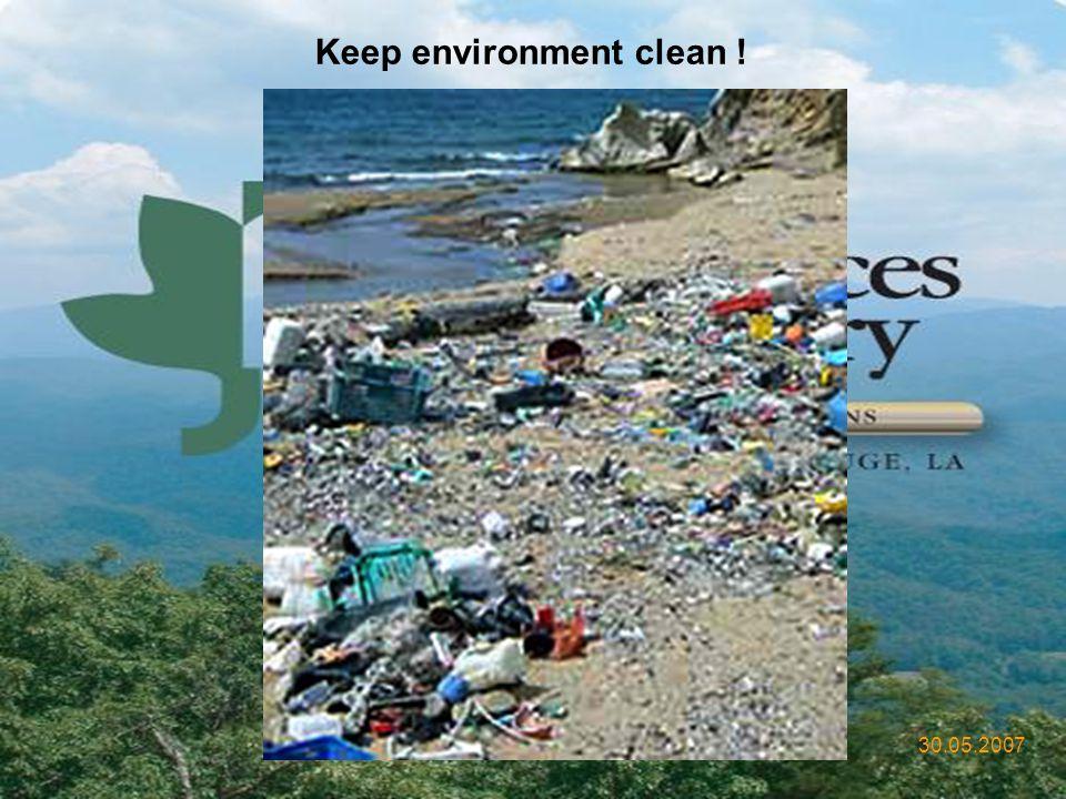 Keep environment clean !