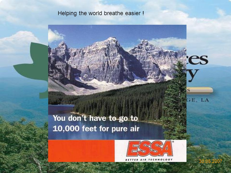 Helping the world breathe easier !