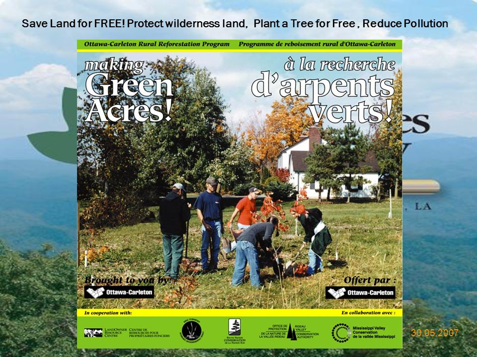 Save Land for FREE! Protect wilderness land, Plant a Tree for Free , Reduce Pollution
