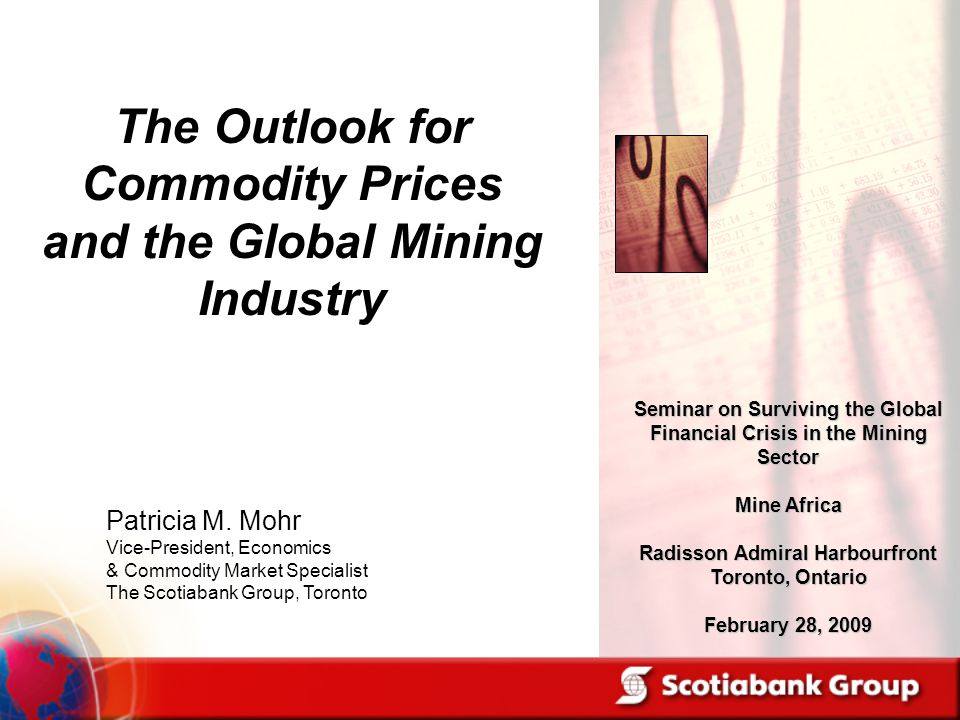 The Outlook for Commodity Prices and the Global Mining Industry