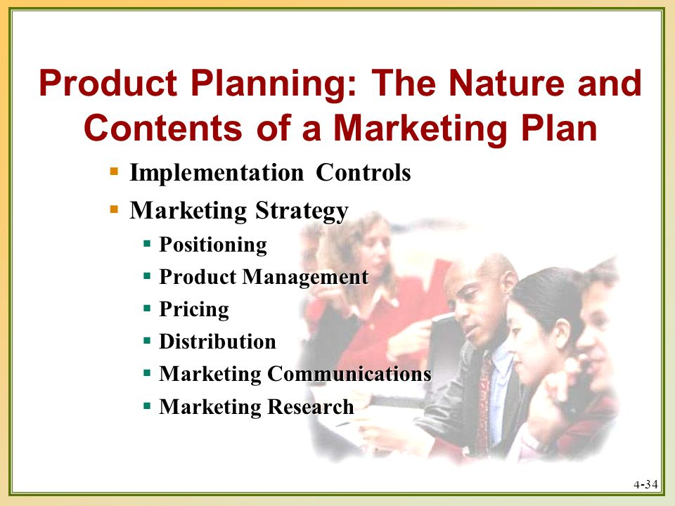 Product Planning: The Nature and Contents of a Marketing Plan