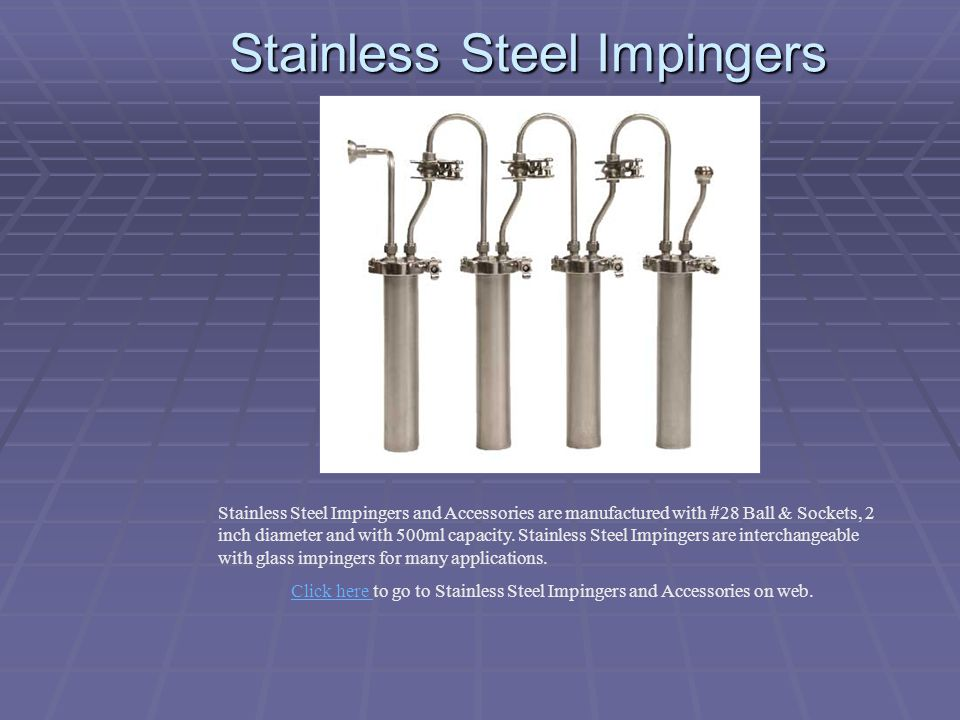 Stainless Steel Impingers
