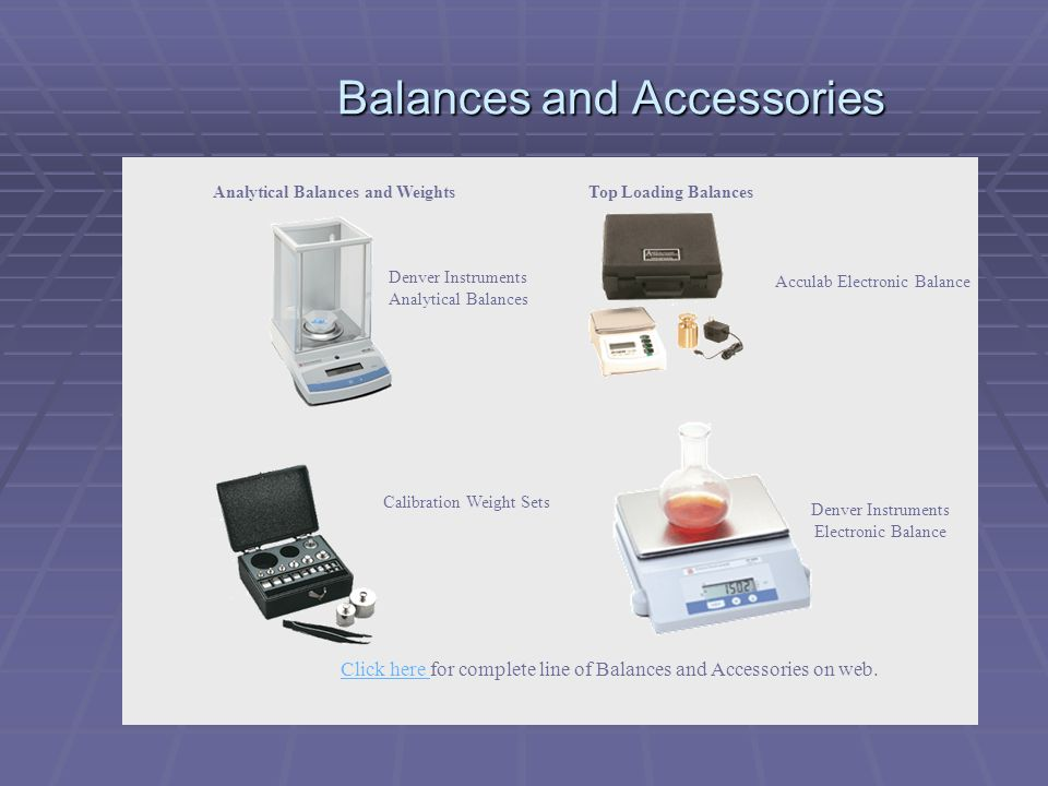 Balances and Accessories