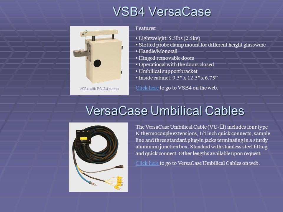 VersaCase Umbilical Cables