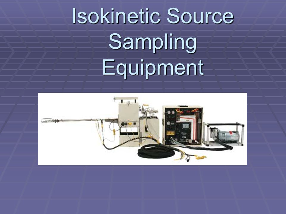 Isokinetic Source Sampling Equipment