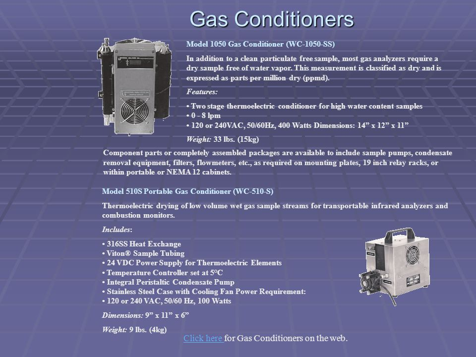 Click here for Gas Conditioners on the web.
