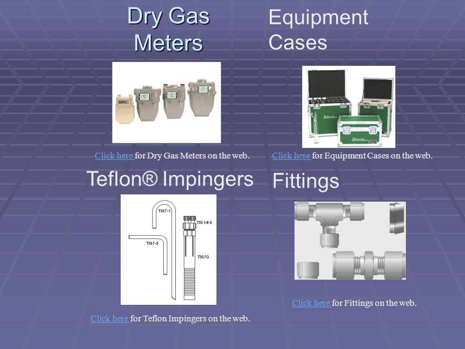 Dry Gas Meters Equipment Cases Fittings Teflon® Impingers