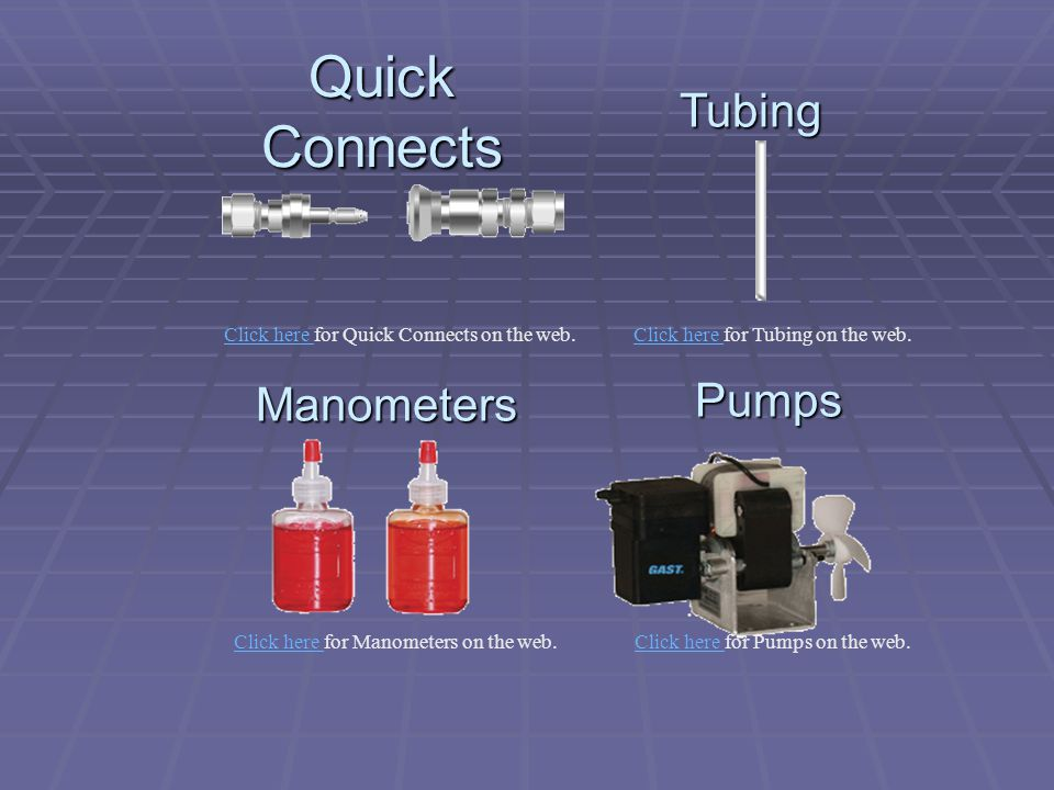 Quick Connects Tubing Pumps Manometers
