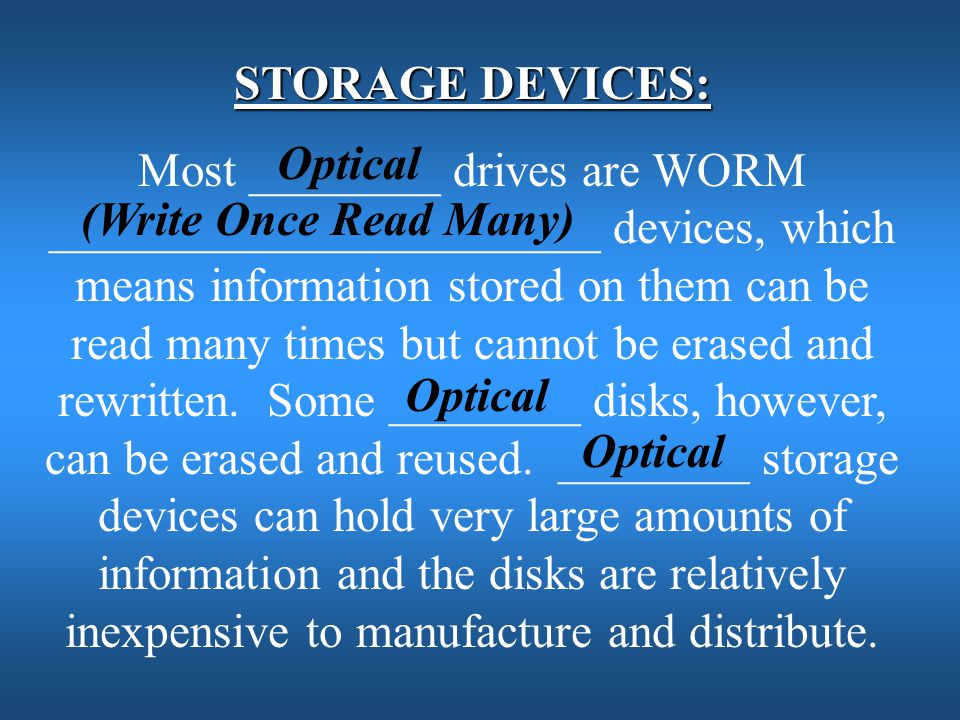 STORAGE DEVICES: