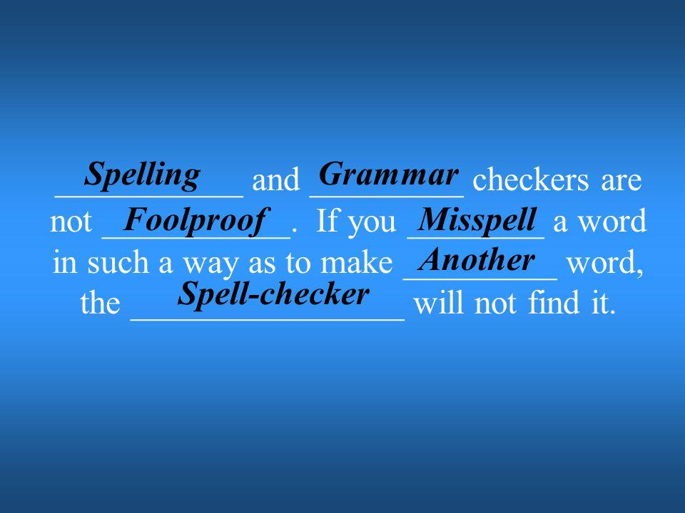 Spelling Grammar.