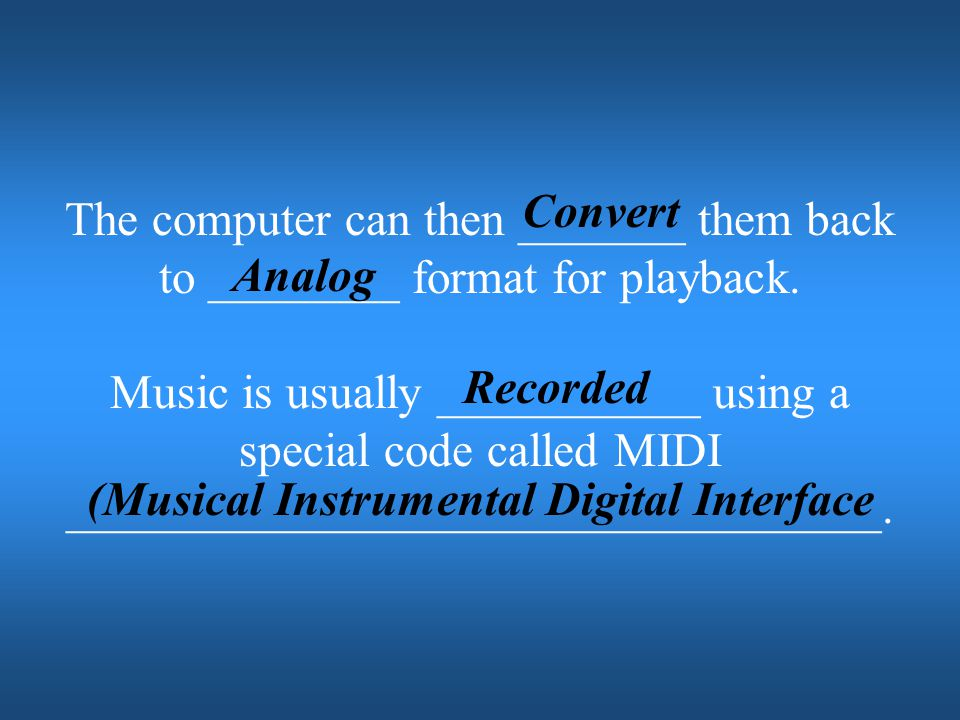 (Musical Instrumental Digital Interface