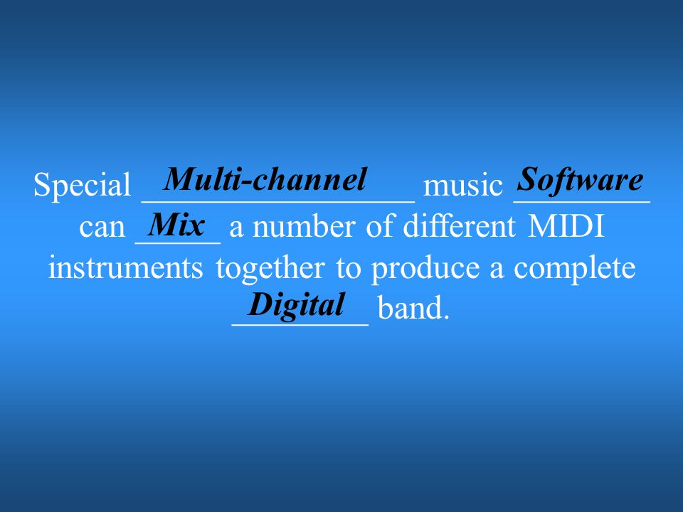 Multi-channel Software.