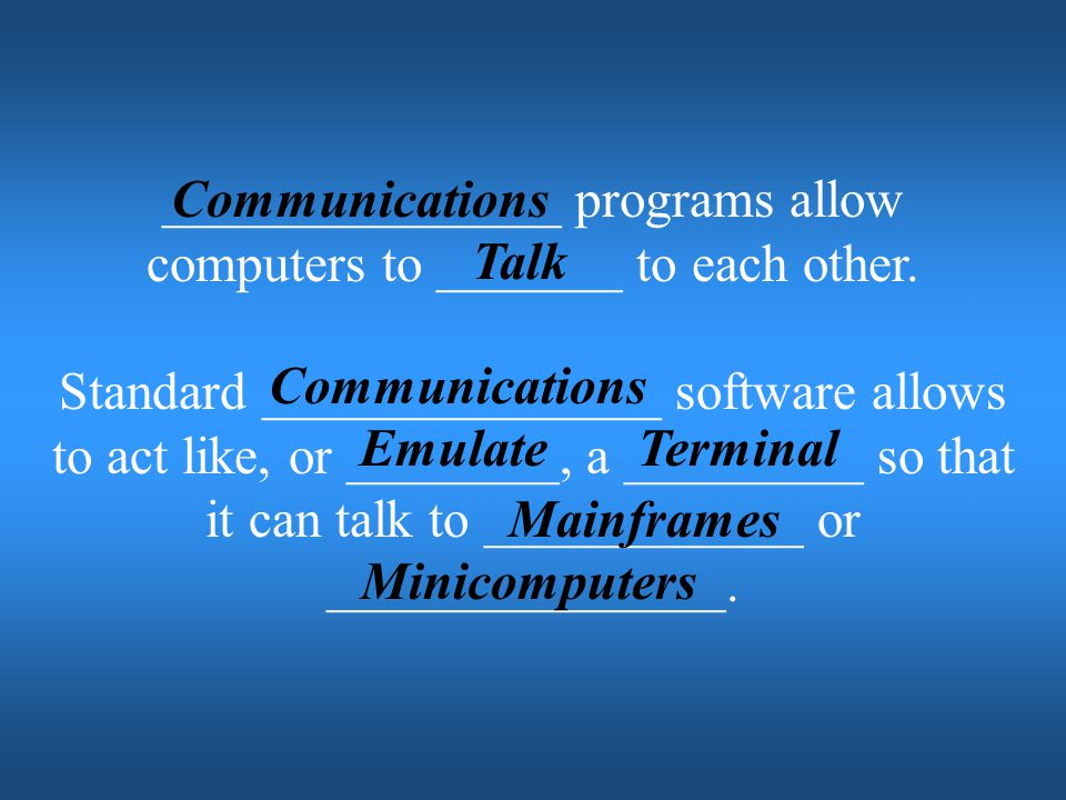 _______________ programs allow computers to _______ to each other.