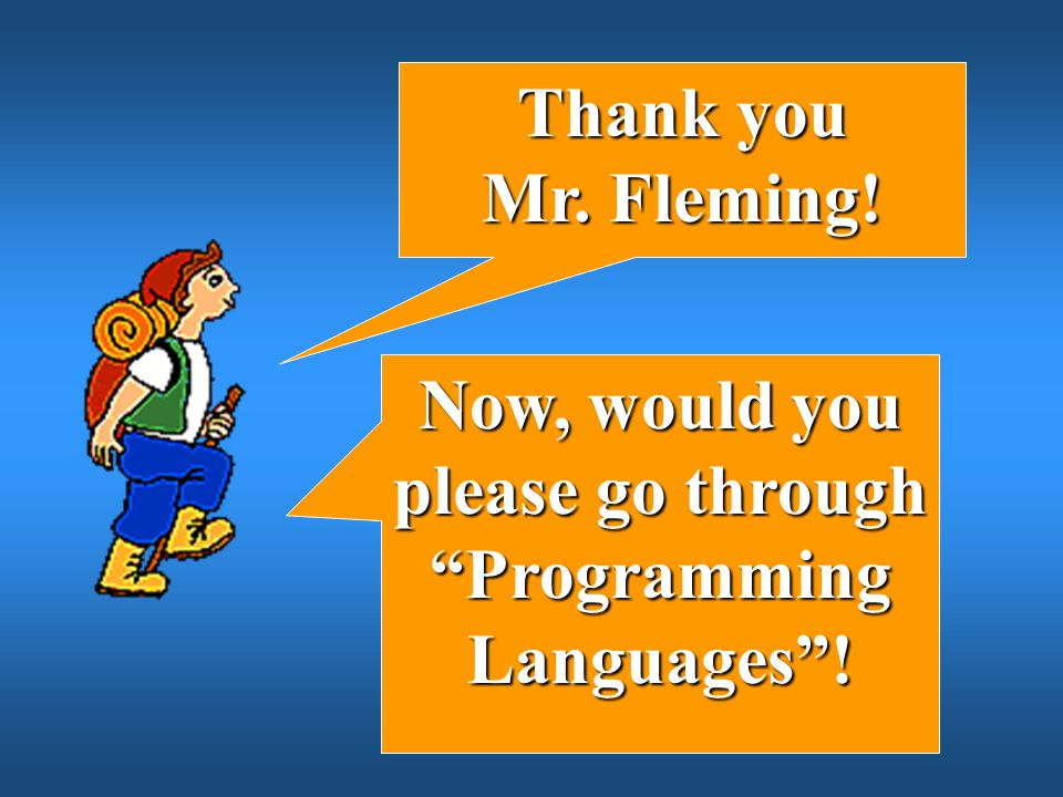 Now, would you please go through Programming Languages !