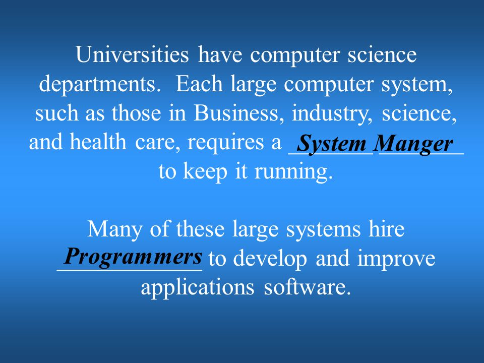 Universities have computer science departments