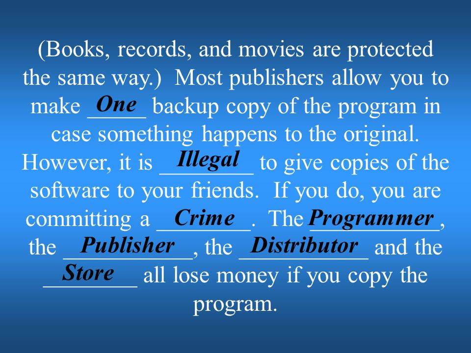 (Books, records, and movies are protected the same way
