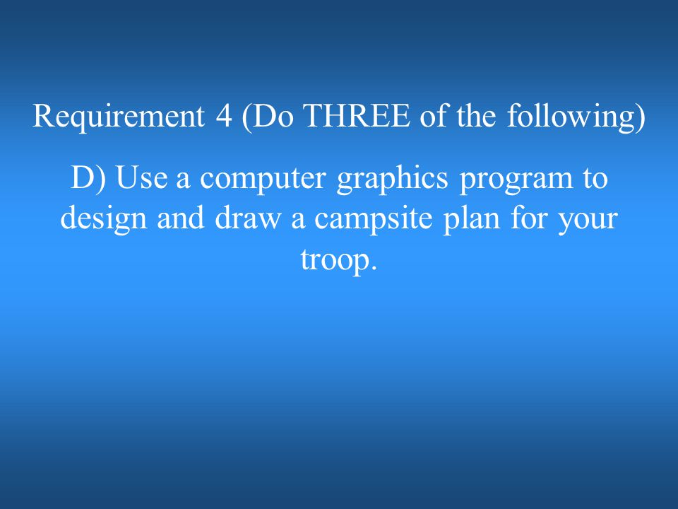 Requirement 4 (Do THREE of the following)