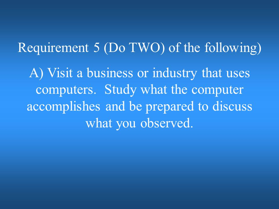 Requirement 5 (Do TWO) of the following)