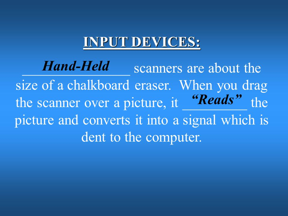 INPUT DEVICES: