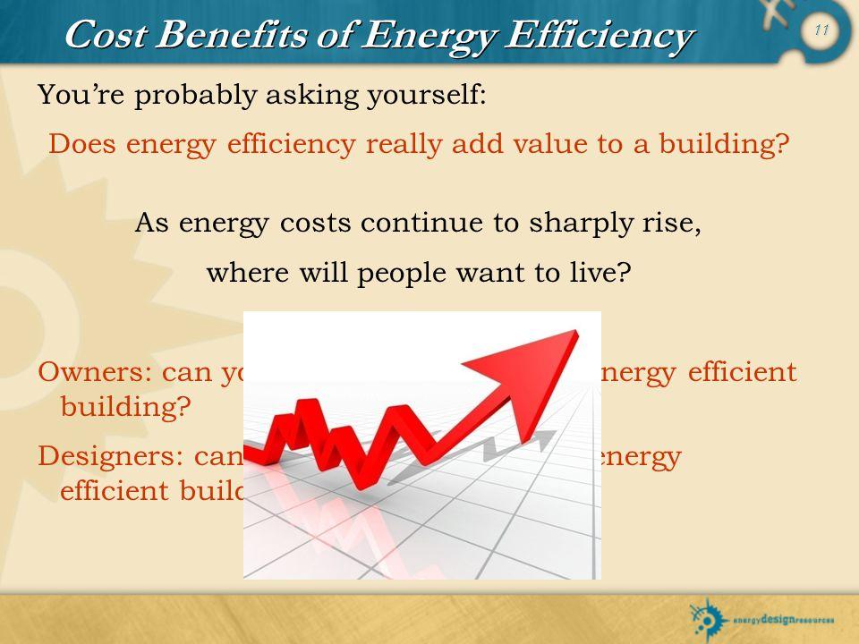 Cost Benefits of Energy Efficiency
