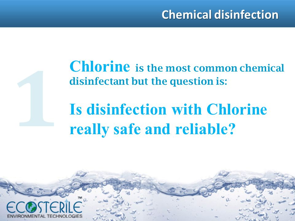 Chemical disinfection