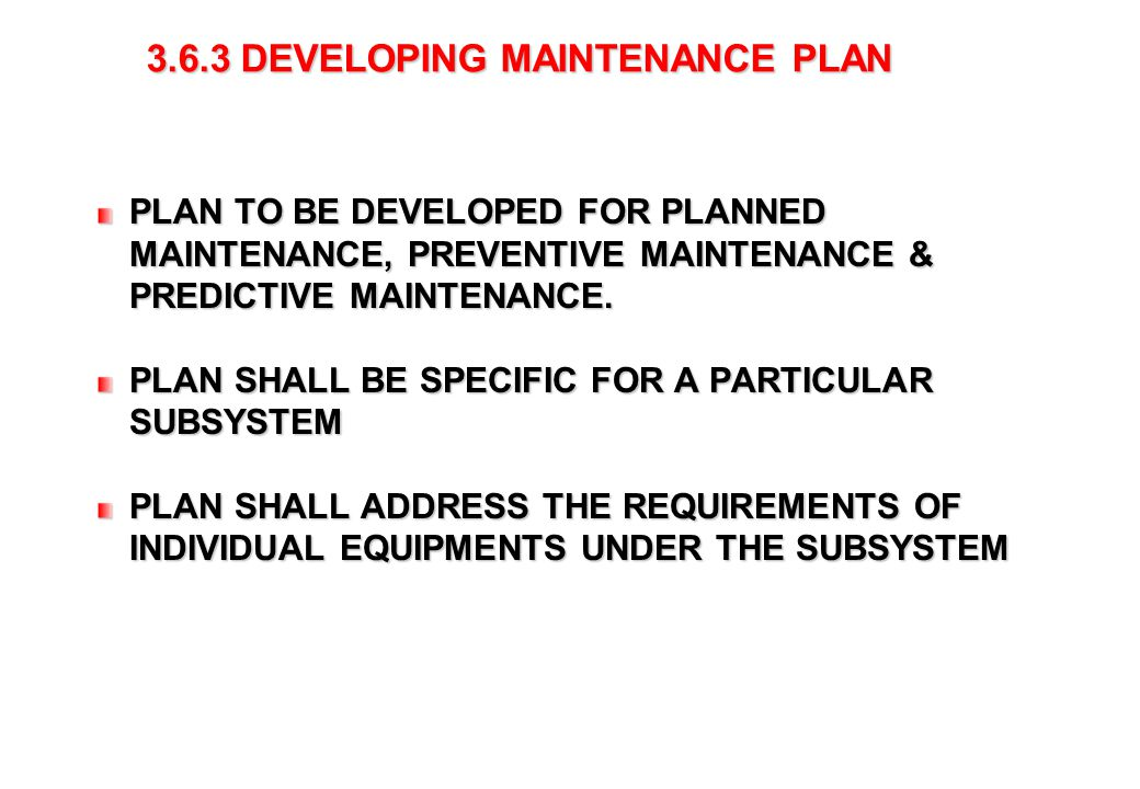 DEVELOPING MAINTENANCE PLAN
