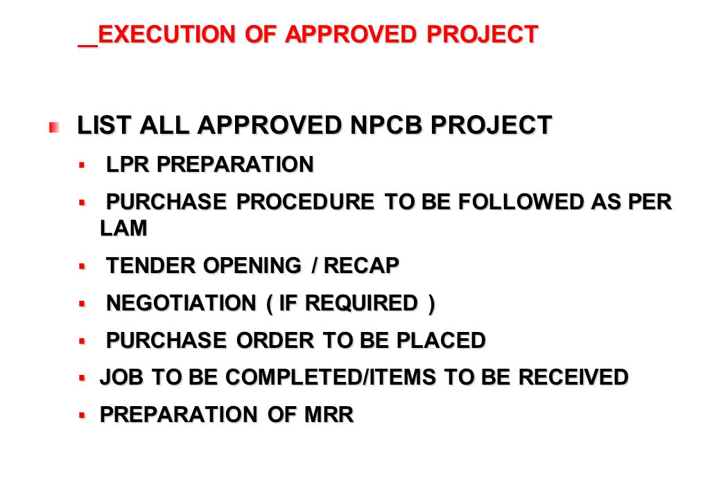 CLOSE OUT OF NPCB PROJECT