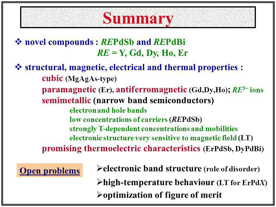 Summary novel compounds : REPdSb and REPdBi RE = Y, Gd, Dy, Ho, Er