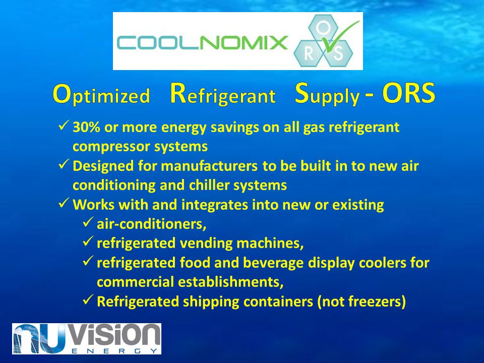 Optimized Refrigerant Supply - ORS