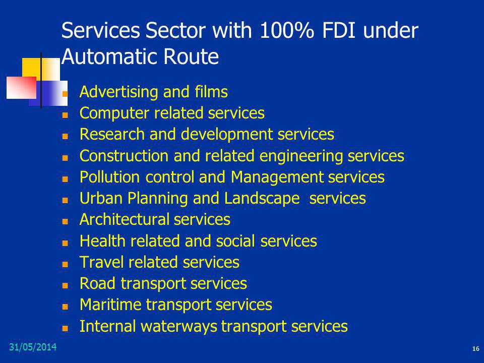 Services Sector with 100% FDI under Automatic Route