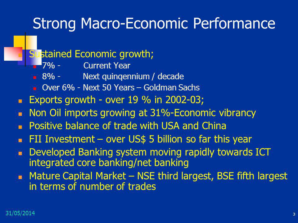Strong Macro-Economic Performance