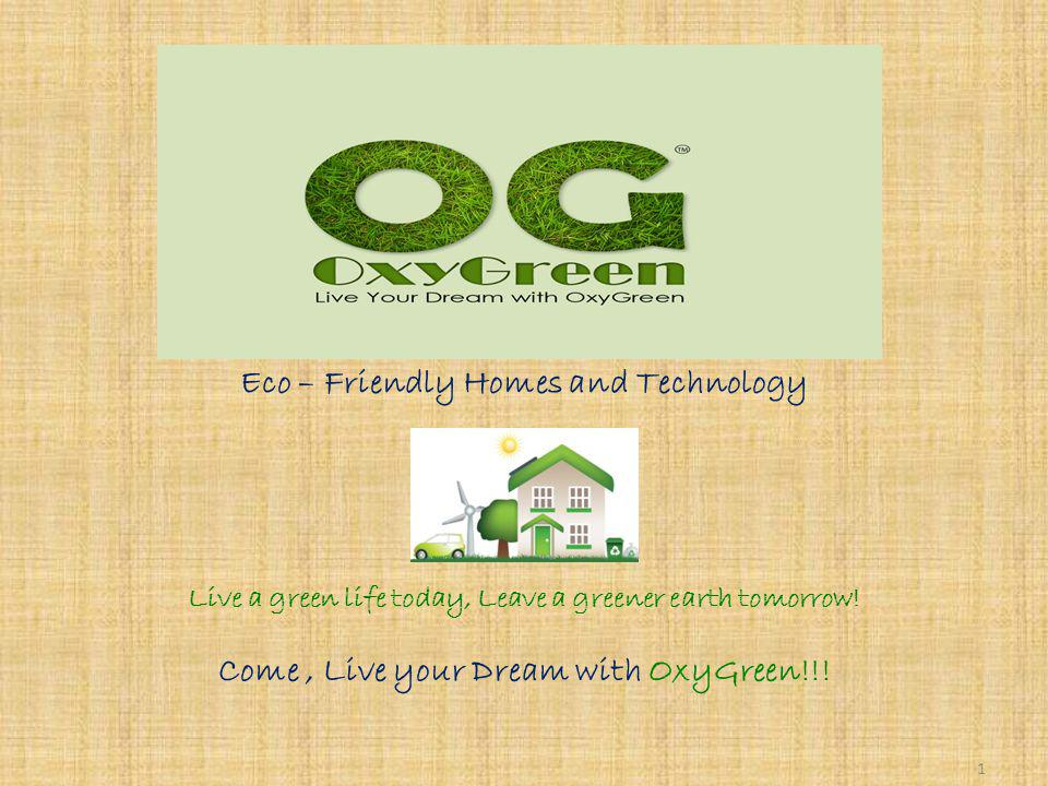 Eco – Friendly Homes and Technology