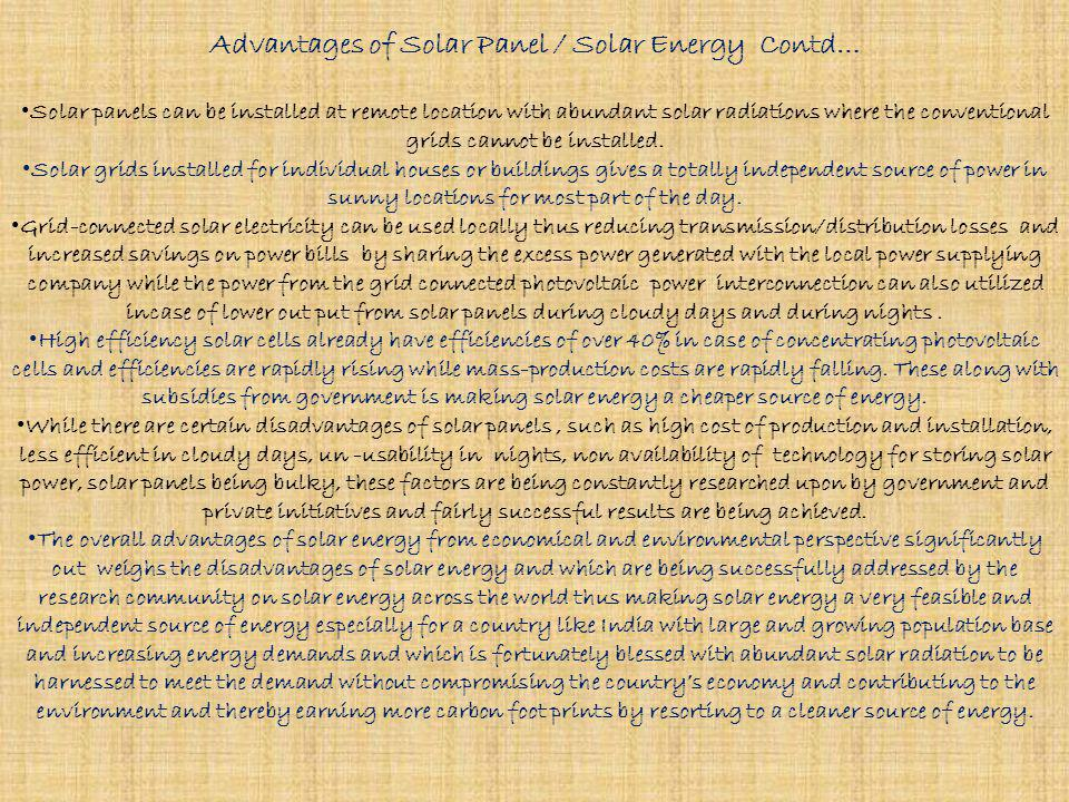 Advantages of Solar Panel / Solar Energy Contd…