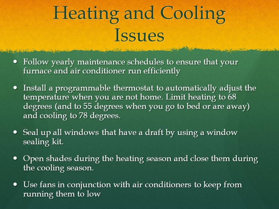 Heating and Cooling Issues