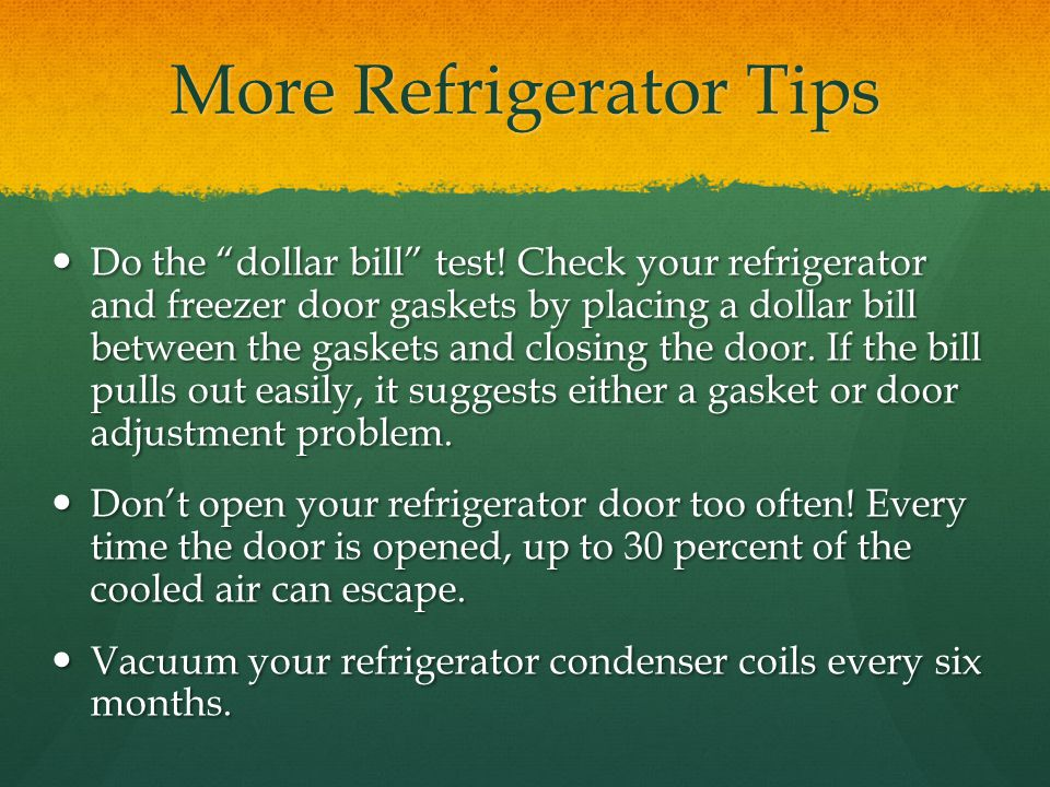 More Refrigerator Tips