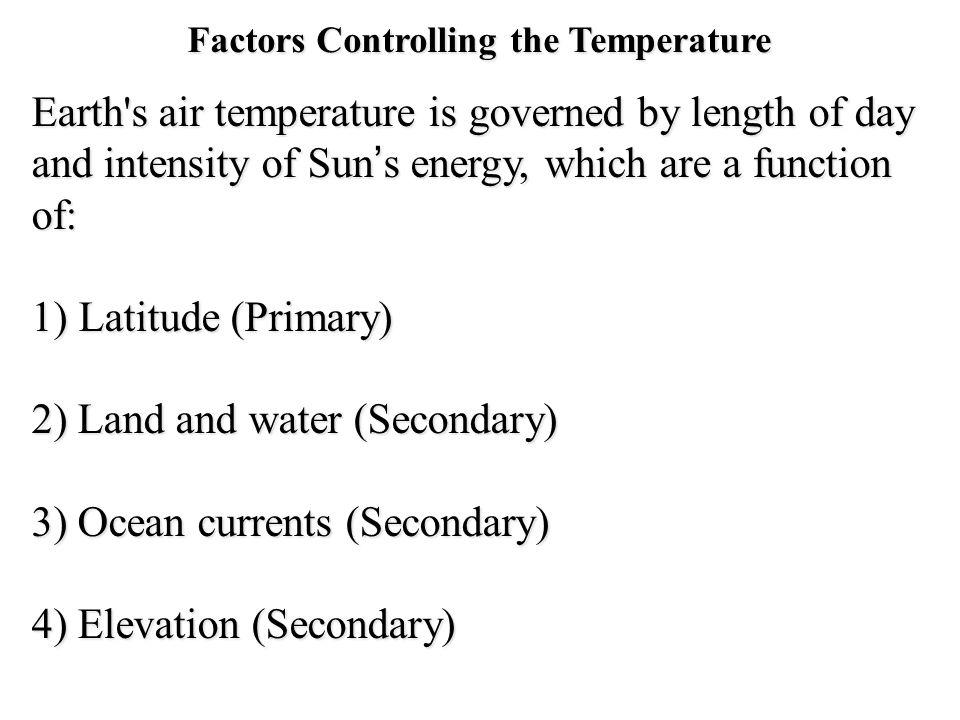 Factors Controlling the Temperature