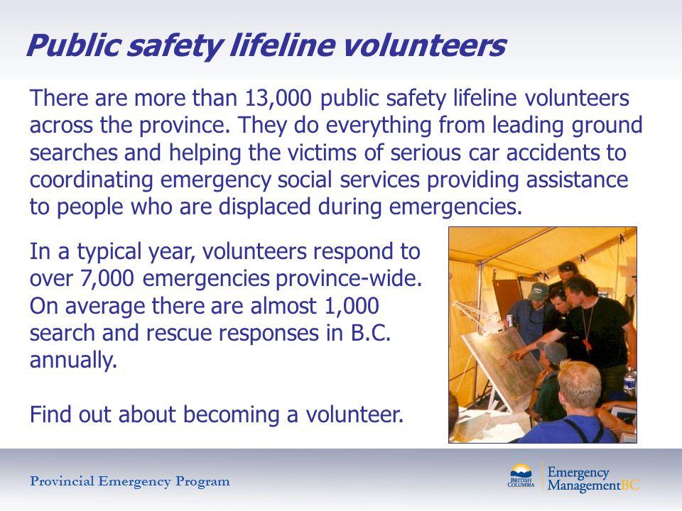 Public safety lifeline volunteers