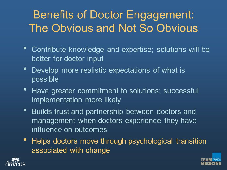 Benefits of Doctor Engagement: The Obvious and Not So Obvious