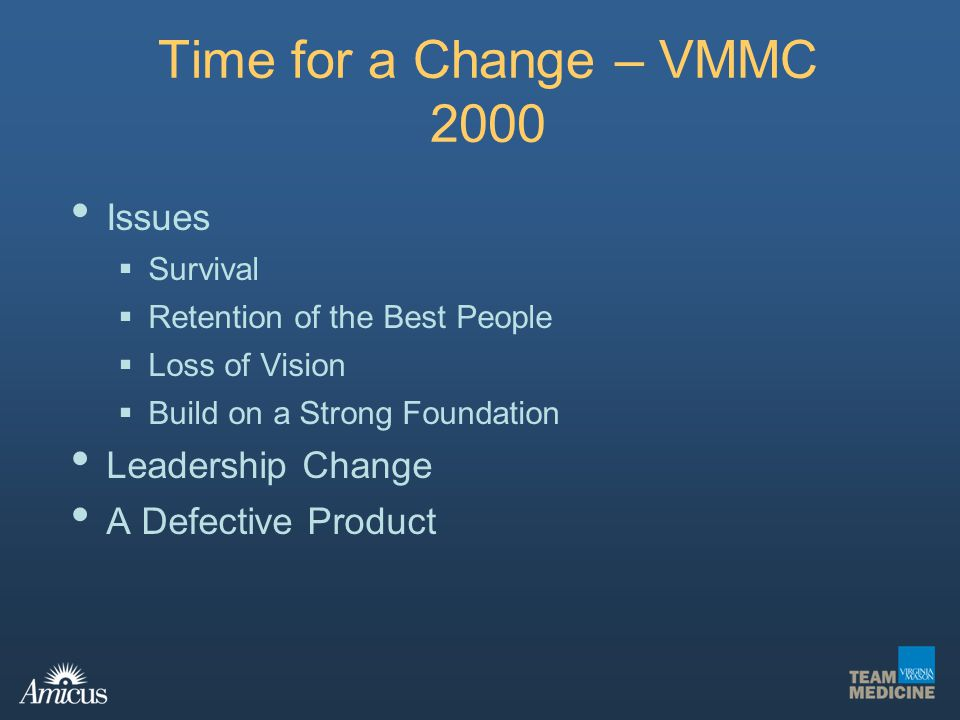 Time for a Change – VMMC 2000 Issues Leadership Change