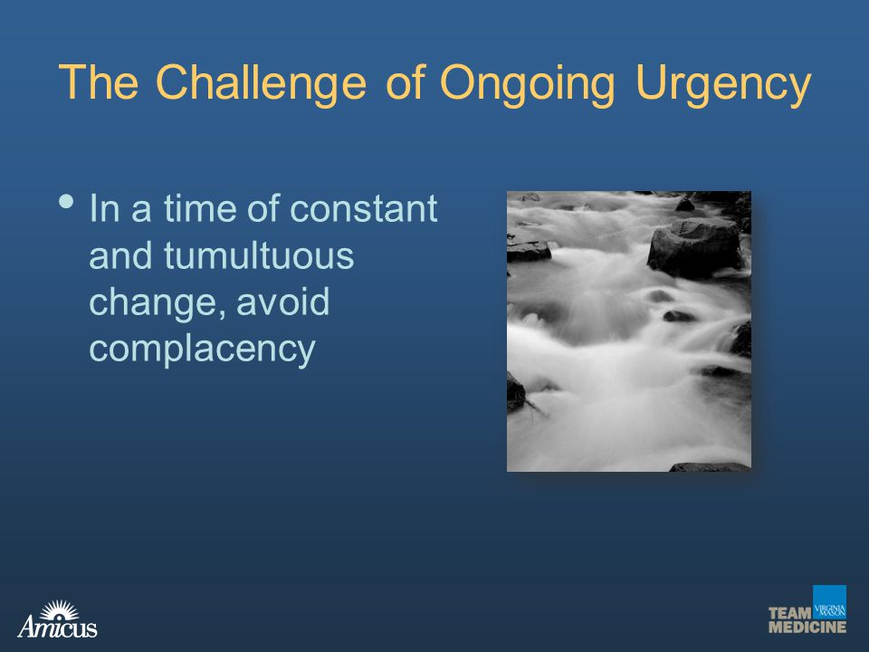 The Challenge of Ongoing Urgency
