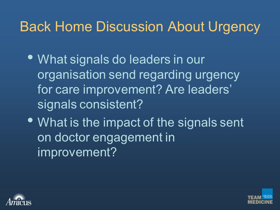 Back Home Discussion About Urgency
