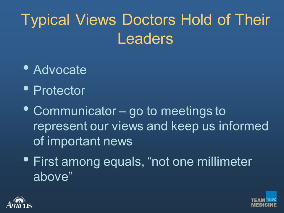 Typical Views Doctors Hold of Their Leaders