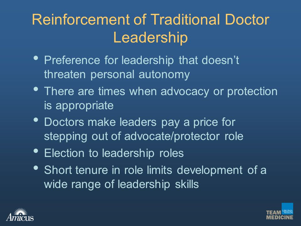Reinforcement of Traditional Doctor Leadership