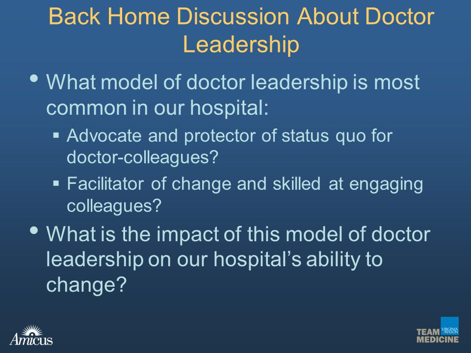 Back Home Discussion About Doctor Leadership