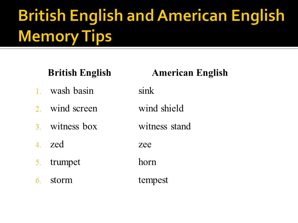 British English and American English Memory Tips