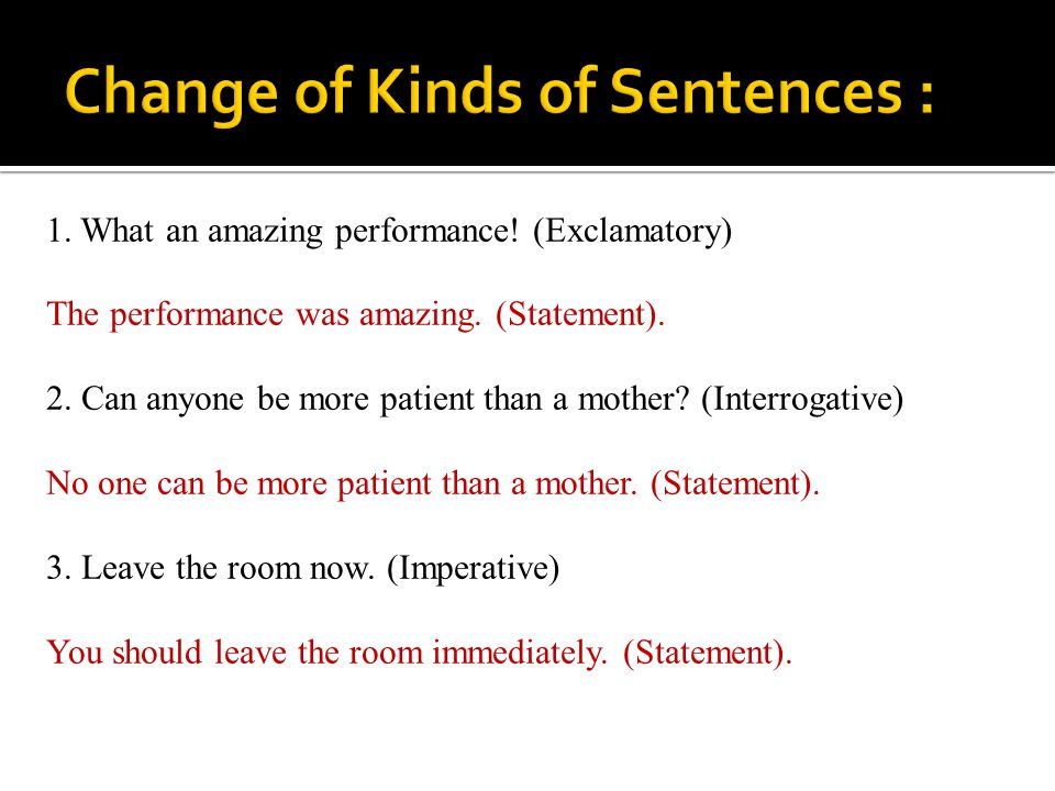 Change of Kinds of Sentences :