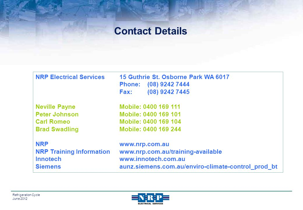 Contact Details NRP Electrical Services 15 Guthrie St. Osborne Park WA 6017. Phone: (08) 9242 7444.