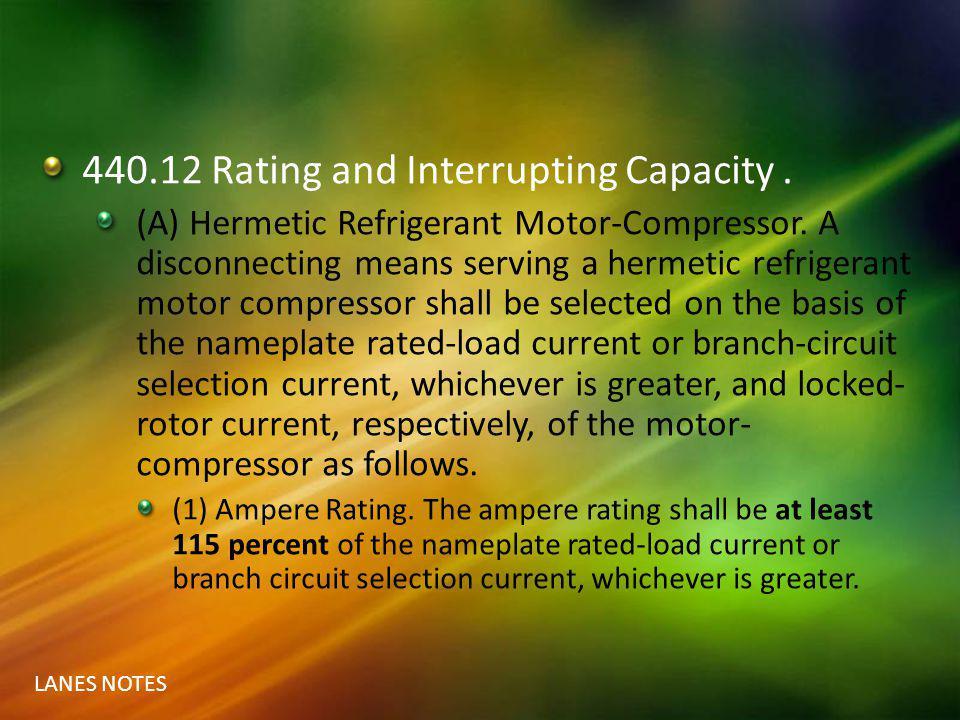 440.12 Rating and Interrupting Capacity .